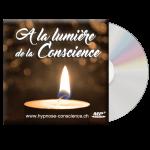 a la lumiere de la conscience_cd